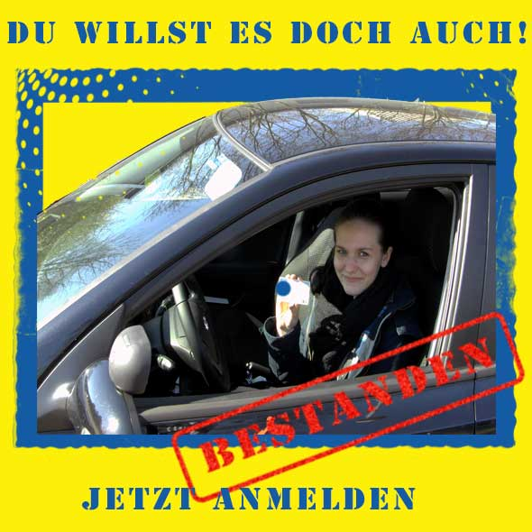 Melde Dich jetzt zum Führerschein an!!